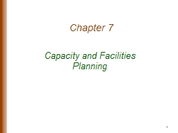 Chapter 7 Capacity and Facilities Planning