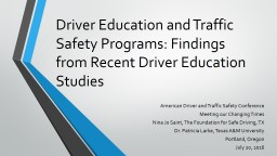 Driver Education and Traffic Safety Programs: Findings from Recent Driver Education Studies