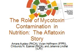 The Role of Mycotoxin Contamination in Nutrition: The Aflatoxin Story