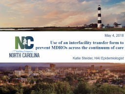 Use of an interfacility transfer form to prevent MDROs across the continuum of care