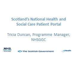 Scotland�s National Health and Social Care Patient Portal