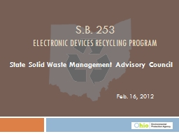 Feb. 16, 2012 S.B. 253 Electronic Devices Recycling Program