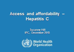 Access and affordability – Hepatitis C