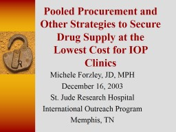 Pooled Procurement and Other Strategies to Secure Drug Supply at the Lowest Cost for IOP Clinics