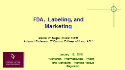 FDA, Labeling, and Marketing