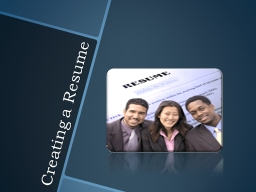 Creating a Resume Participant will learn how to assist veteran clients to effectively communicate t