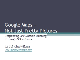 Google Maps –  Not Just