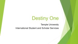 Destiny One Temple University PowerPoint PPT Presentation