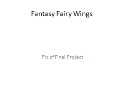 Fantasy  Fairy Wings Proposal PowerPoint PPT Presentation
