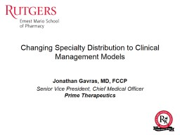 Changing Specialty Distribution to Clinical Management Models