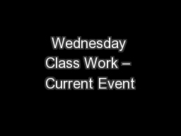 Wednesday Class Work – Current Event