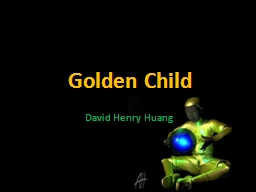 Golden Child David Henry Huang