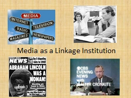 Media as a Linkage Institution PowerPoint PPT Presentation