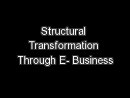 Structural Transformation Through E- Business