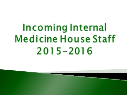 Incoming Internal Medicine