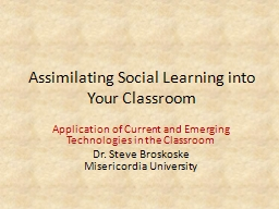 Assimilating Social Learning into Your Classroom