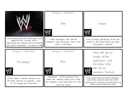 On this frame will be the WWE logo. It will appear for two seconds. Music representing the company