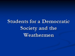 Students for a Democratic Society and the Weathermen