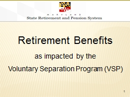 Retirement Benefits as impacted by the