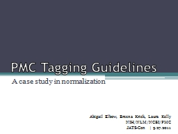 PMC Tagging Guidelines A case study in normalization