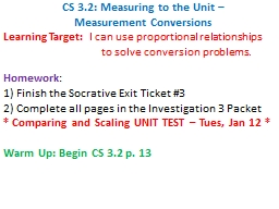 CS 3.2:  Measuring to the Unit –