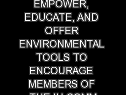 HEALTHY IU WILL EMPOWER, EDUCATE, AND OFFER ENVIRONMENTAL TOOLS TO ENCOURAGE MEMBERS OF THE IU COMM