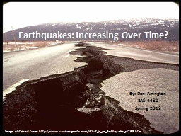 Earthquakes: Increasing Over Time?