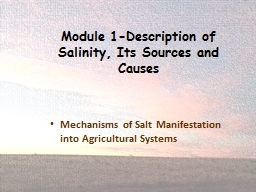 Module 1-Description of Salinity, Its Sources and Causes