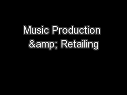 Music Production & Retailing
