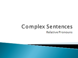Complex Sentences Relative Pronouns