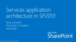 Services application  architecture in SP2013