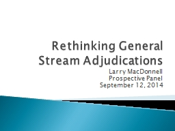 Rethinking General  Stream Adjudications