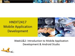 Week1&2- Introduction to Mobile Application Development & Android Studio