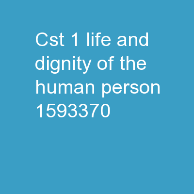 CST #1: Life and Dignity of the Human Person