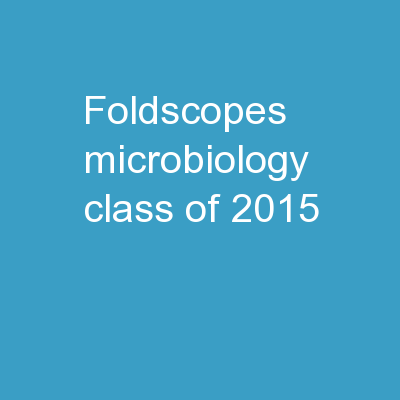 Foldscopes Microbiology Class of 2015