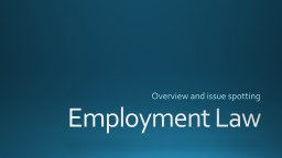 Employment Law Overview and issue spotting