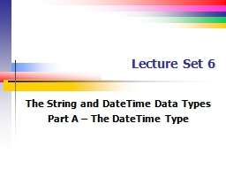 Lecture Set 6 The String and