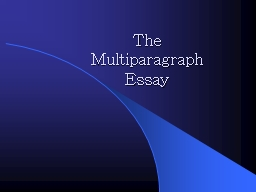 The  Multiparagraph  Essay