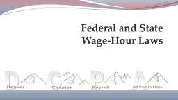 Federal and State Wage-Hour Laws