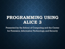 Programming using Alice 3