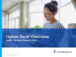 Optum   Bank ®  Overview