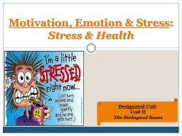 Motivation, Emotion & Stress