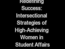 Redefining Success: Intersectional Strategies of High-Achieving Women in Student Affairs