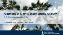 Treatment of Clients Experiencing Anxiety