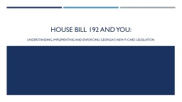 House Bill 192  and  You: