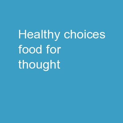 Healthy Choices - Food for Thought