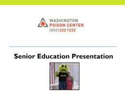 Senior Education Presentation