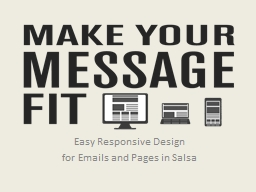 Easy Responsive Design  for Emails and Pages in Salsa