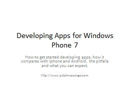 Developing Apps for Windows Phone 7