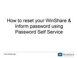 How to reset your WinShare & Inform password using Password Self Service PowerPoint PPT Presentation